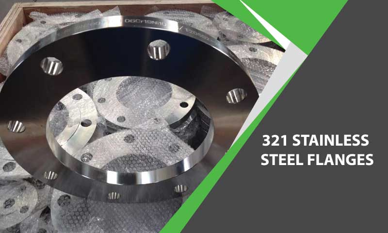 321 Stainless Steel Flanges Manufacturer